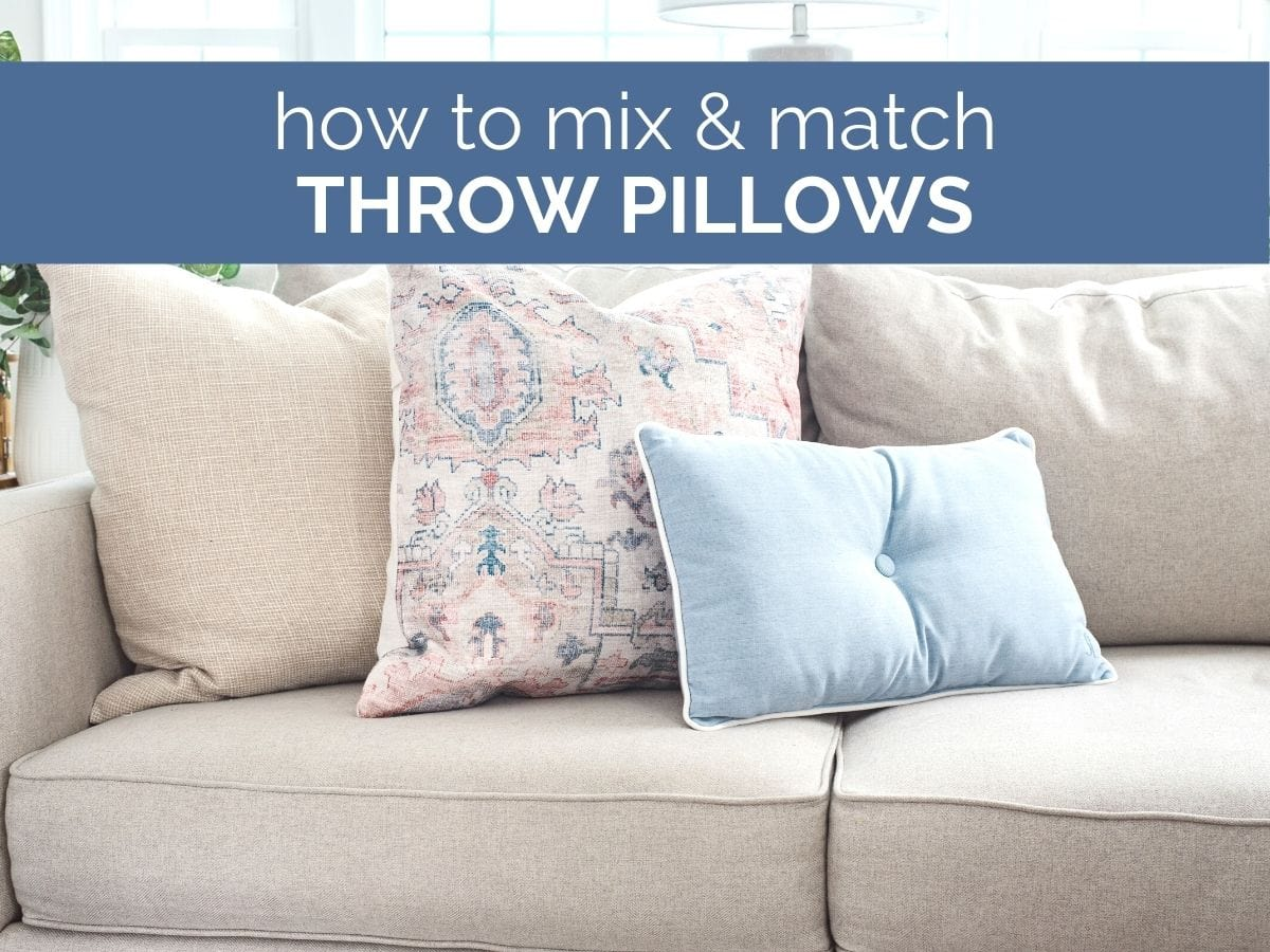 how to mix and match throw pillows header with text overlay