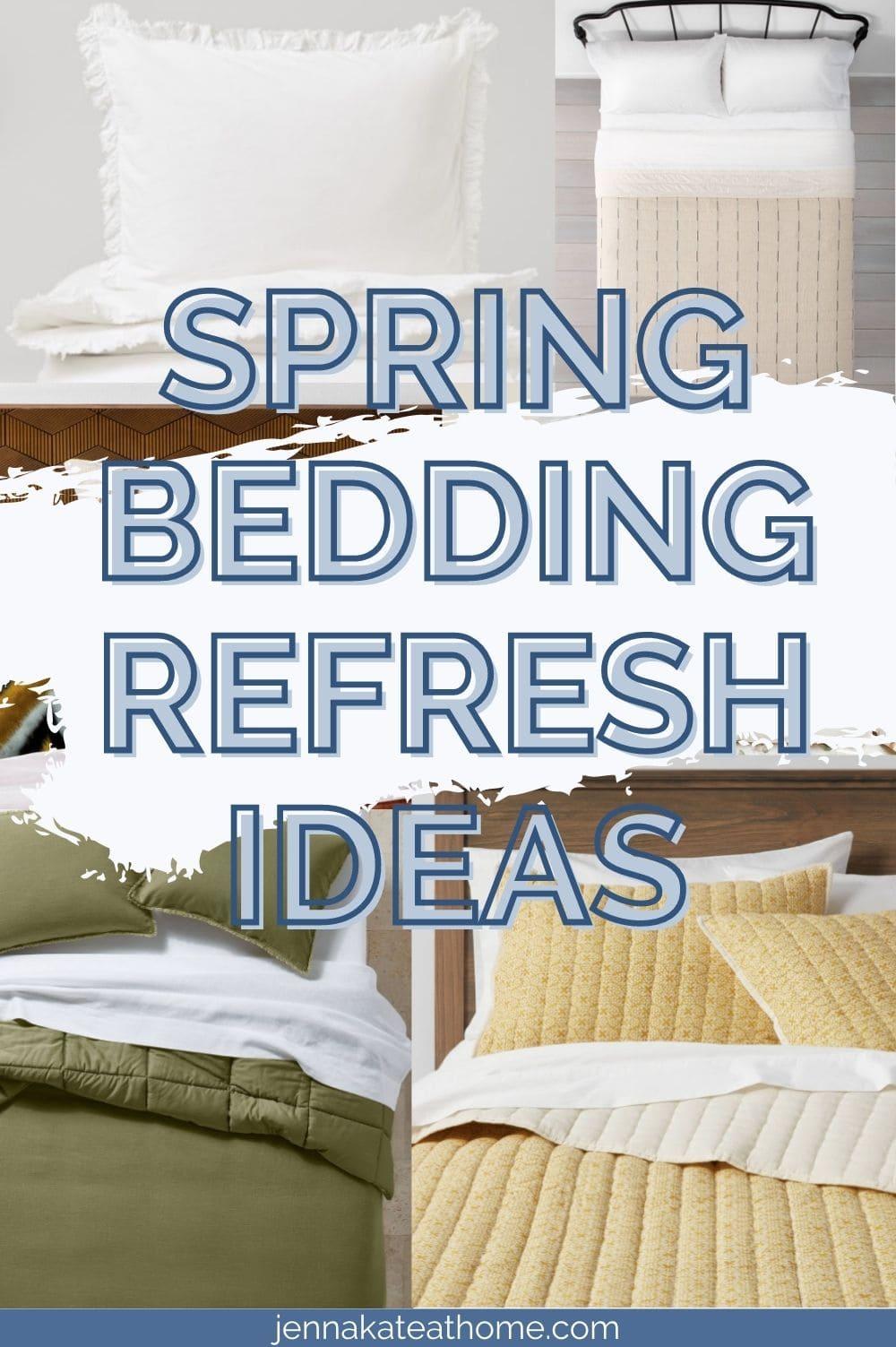 spring bedding refresh ideas pin