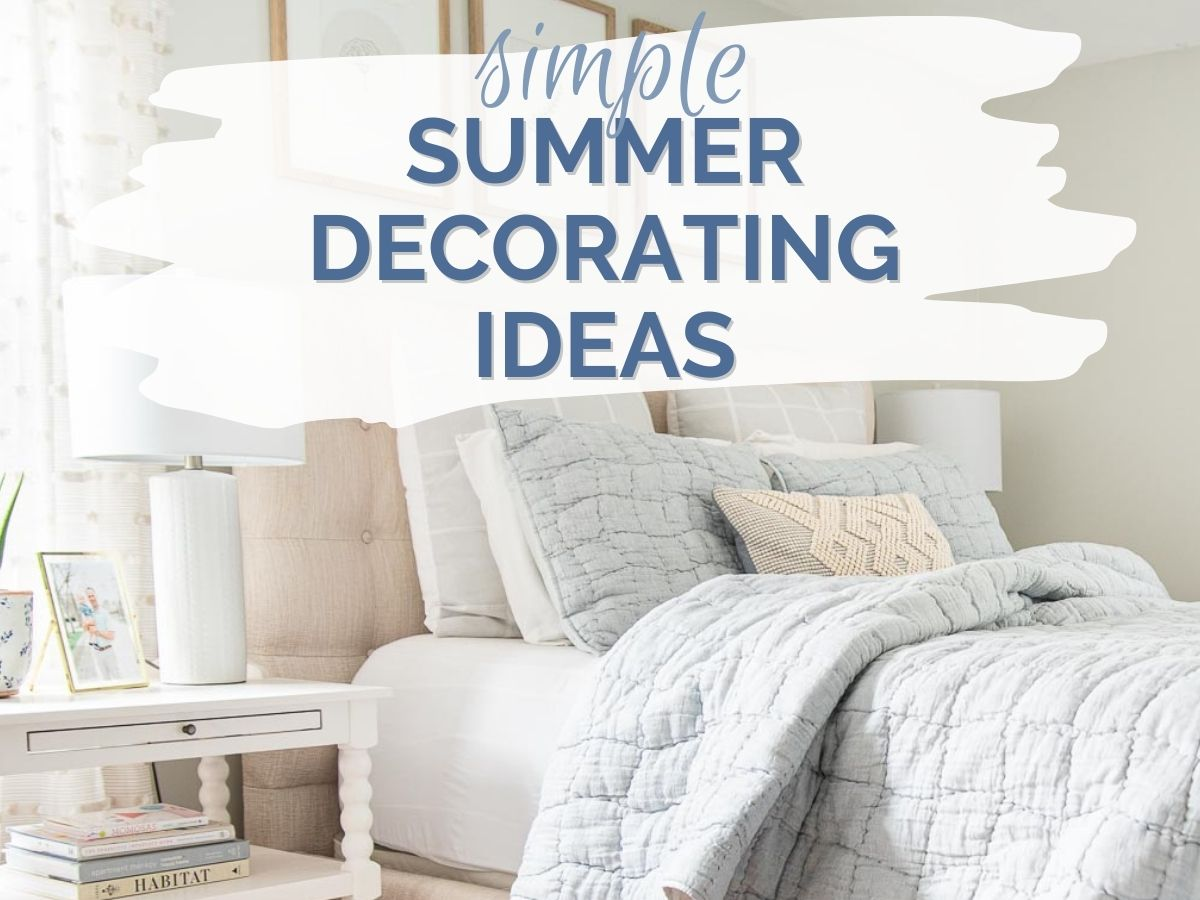 simple summer decorating ideas header with text overlay
