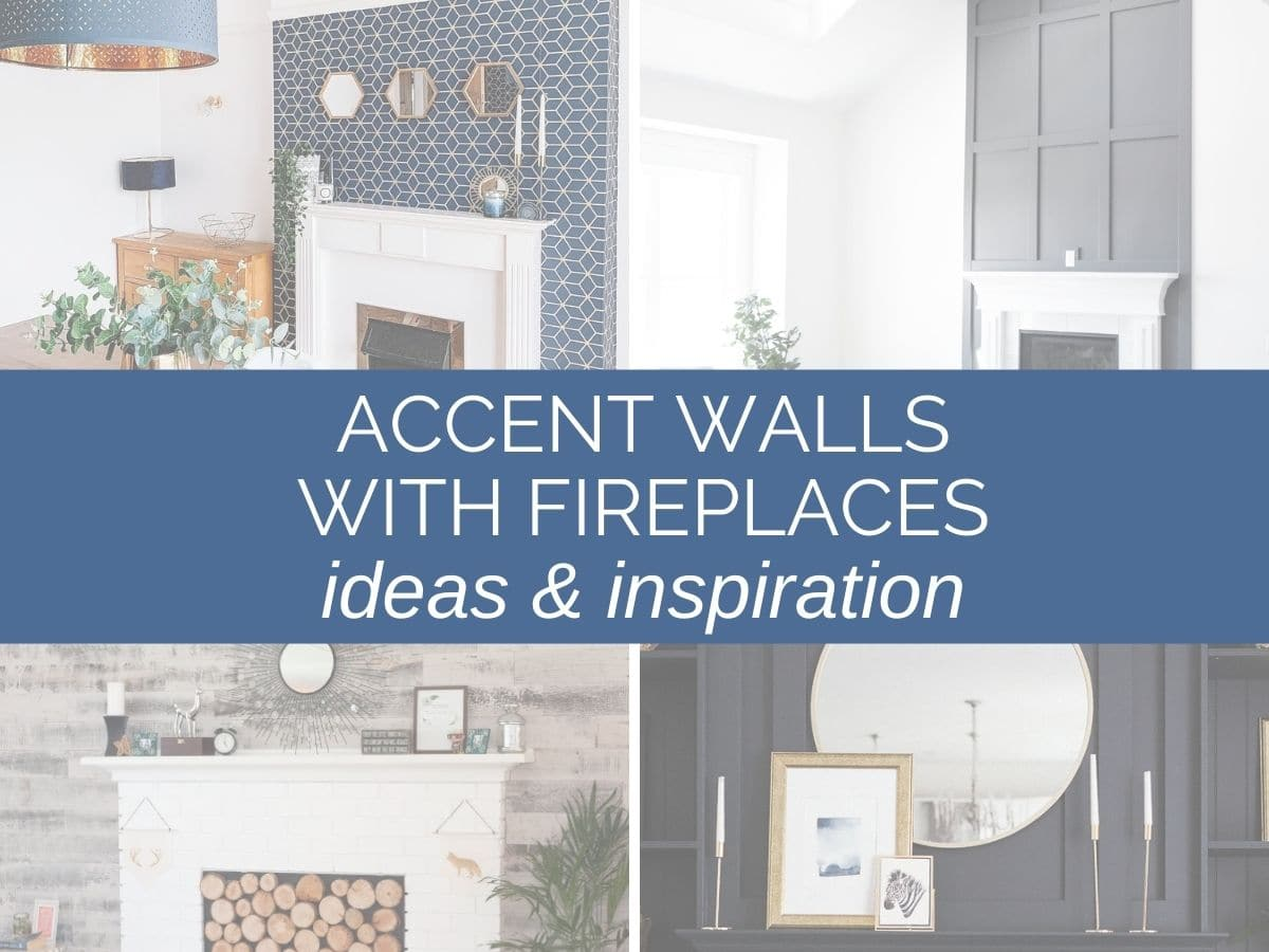 accent wall ideas with fireplace header image with text overlay