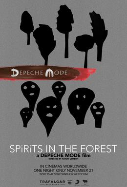 """Movie poster for """"Spirits in the Forest: A Depeche Mode Film"""""""