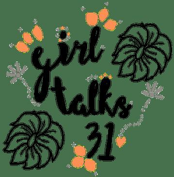GIRL TALKS 31-BLOG BUTTON.png