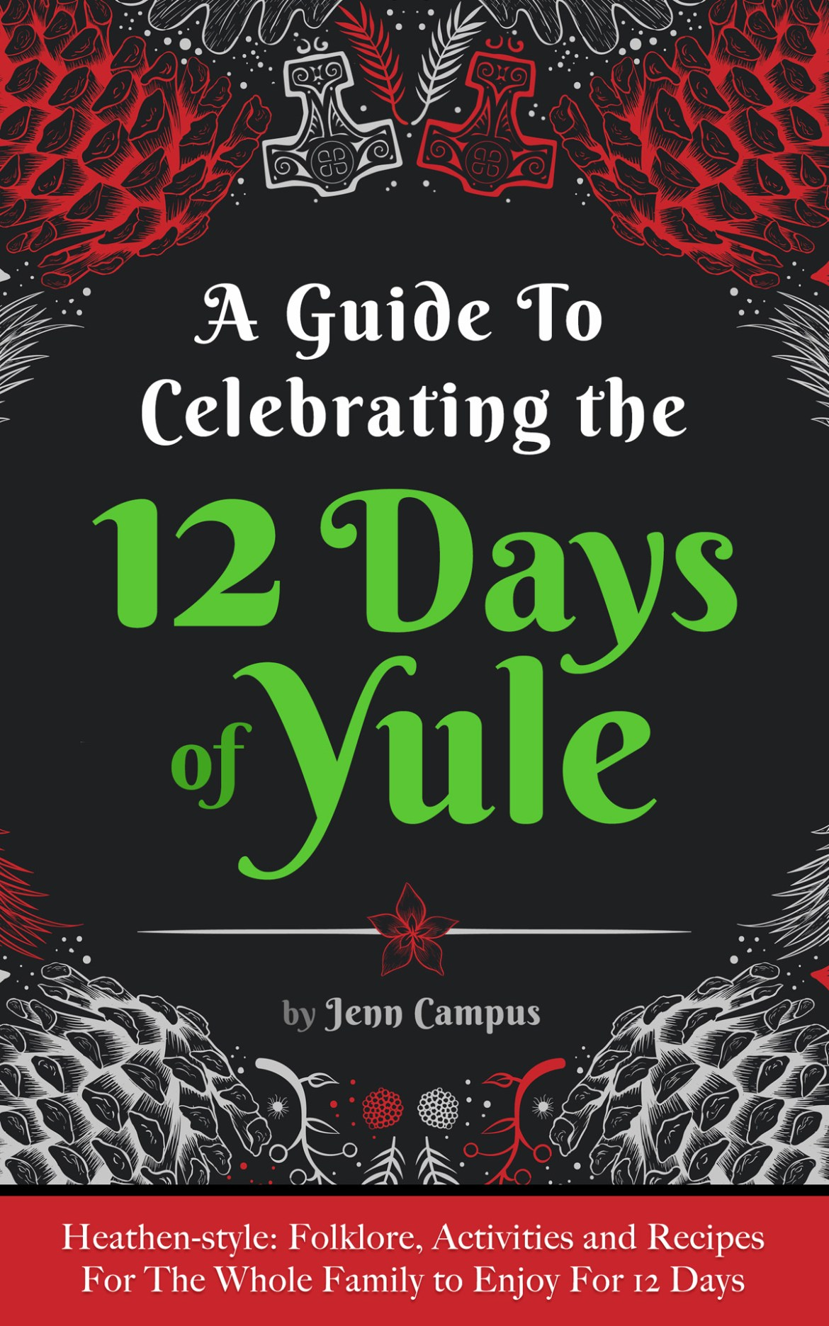 A Guide to Celebrating the 12 Days of Yule (Cover)