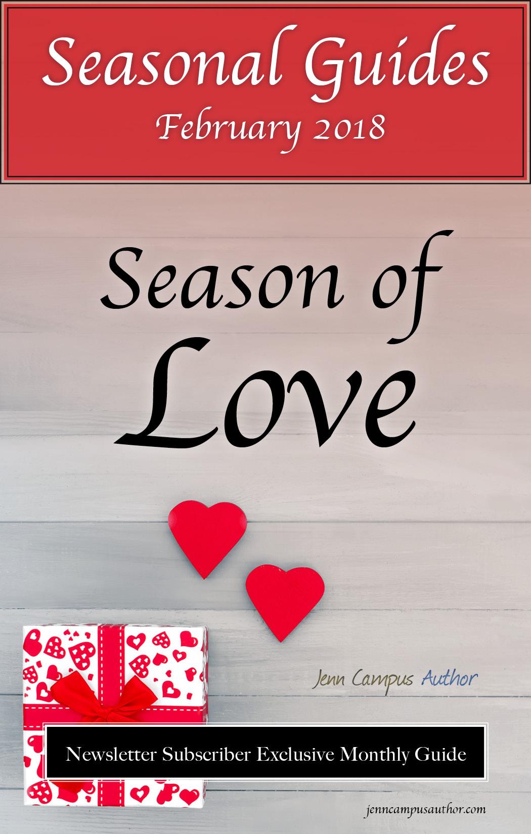 Seasonal Guide for February 2018 - The Season of Love