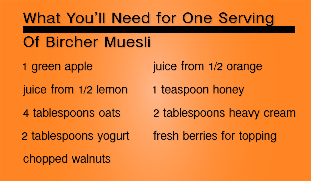 What You'll need for one serving of bircher muesli
