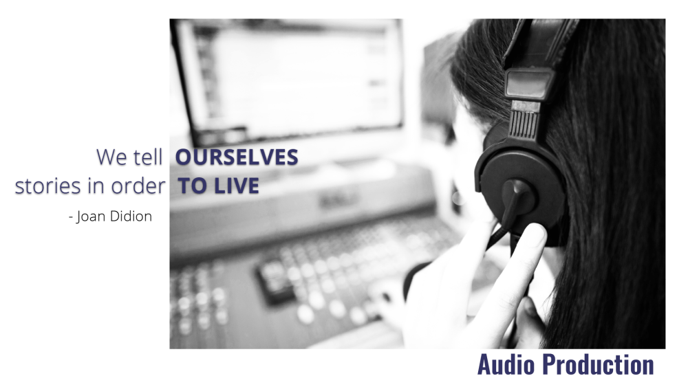 Audio Production from Jenneve Digital. We tell ourselves stories in order to live. - Joan Didion