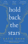 Book Review | Hold back the stars by Katie Khan