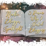 2 Newbie Blogger Spotlight - Why I started Blogging
