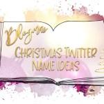 Blogmas Christmas Twitter Name Ideas