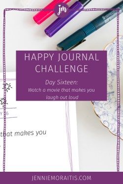 Did you know that laughter is good for your heart and health? It is! Today we're going to watch a movie that gives us a good belly laugh for the happy journal challenge. Join us!