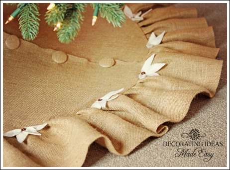 Burlap tree skirt pattern from JenniferDecorates.com