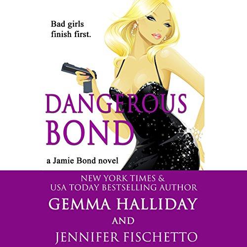 Dangerous Bond Audio Cover