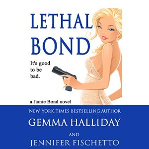 Lethal Bond Audio Cover