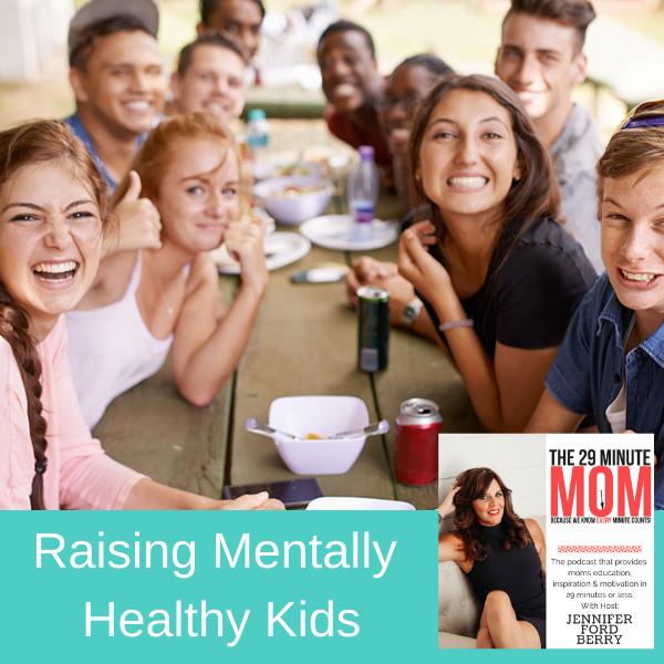 raising mentally healthy kids