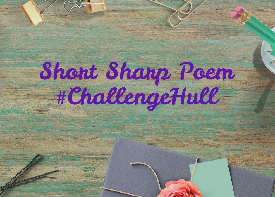 Short Sharp Poem Challenge