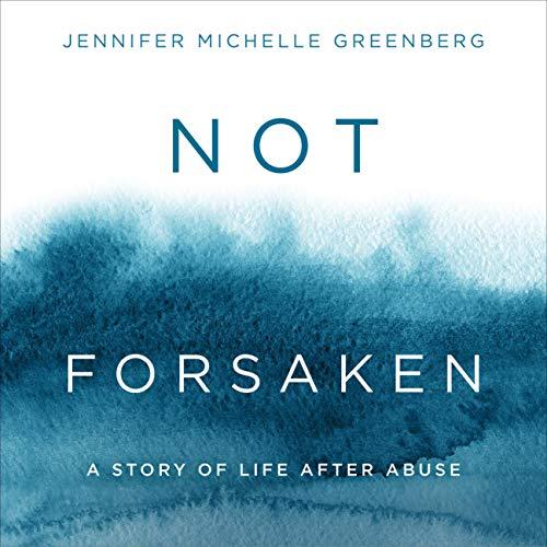Not Forsaken Audiobook