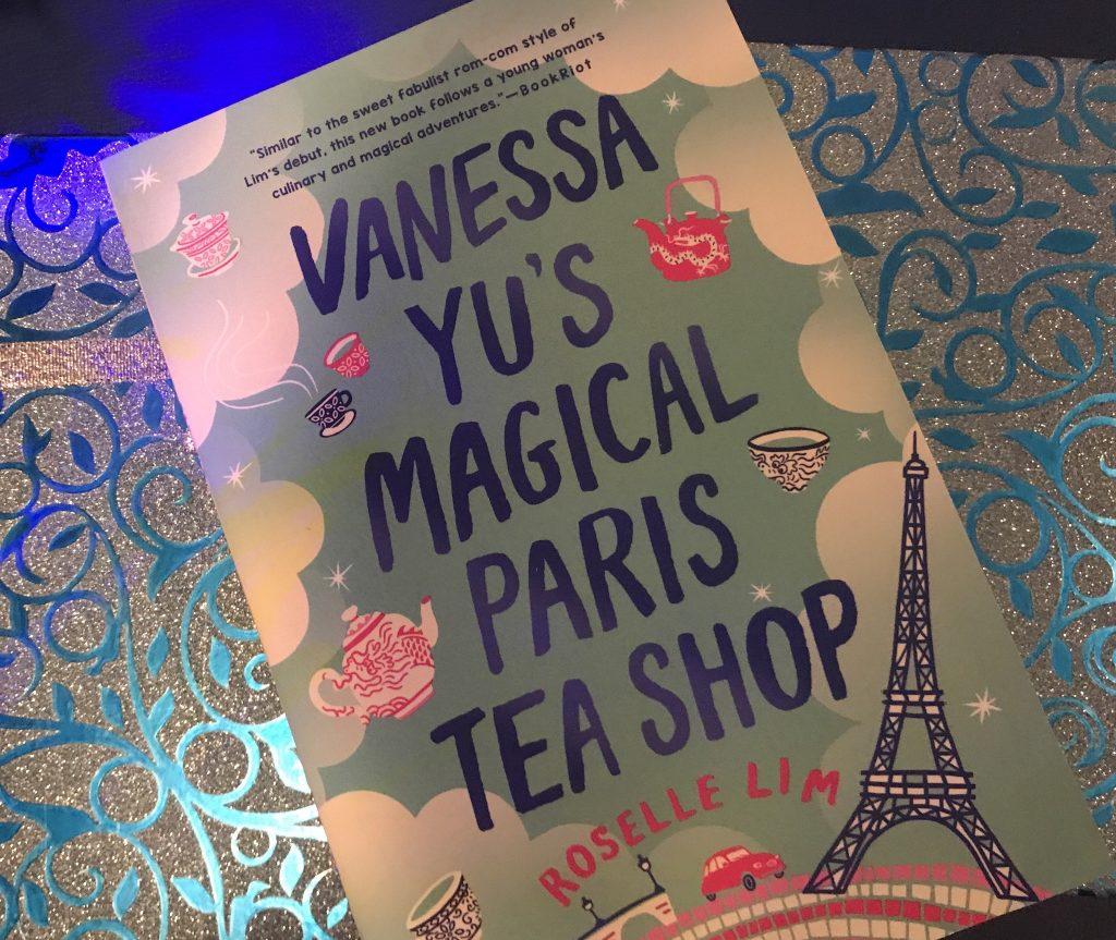 Vanessa Yu's Magical Paris Tea Shop book by Roselle Lim