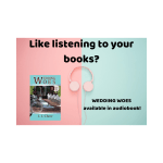 audiobook ad for Wedding Woes (pink and blue)