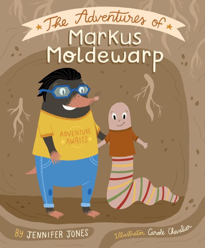 The Adventures of Markus Moldewarp