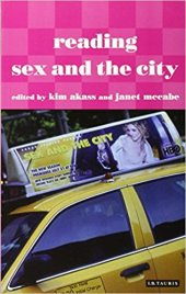 The Coolest Insights from the Academic Anthology 'Reading Sex and the City'