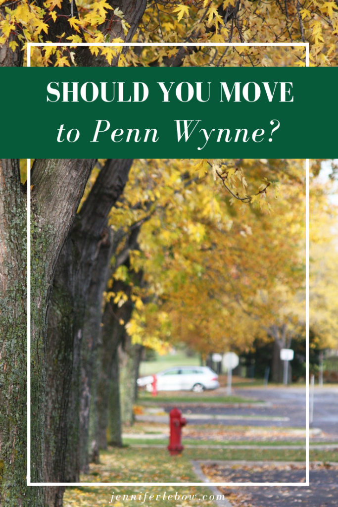 Should you consider a move to the Penn Wynne section of Wynnewood?