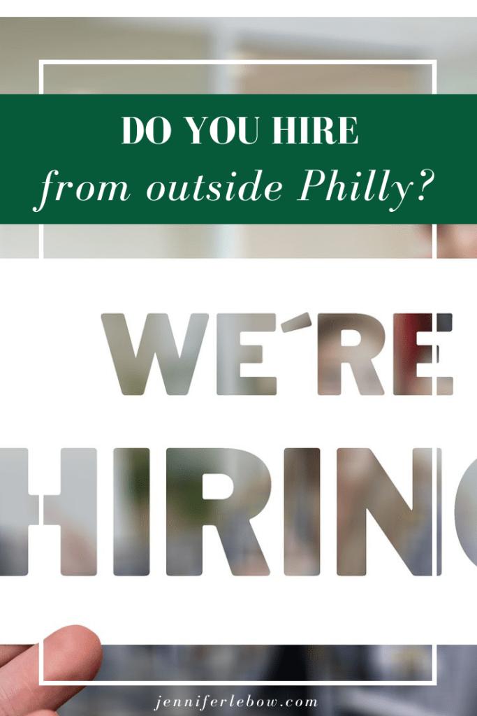 Hiring from outside Philadelphia