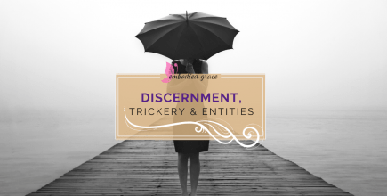 Discernment, Trickery and Entities