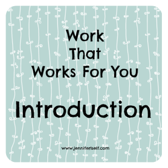 Work that Works for You intro