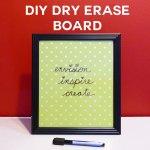 Diy Dry Erase Board So Simple Cute Jennifer Maker