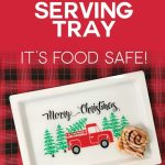 Customized Serving Tray With Vinyl Food Safe Jennifer Maker