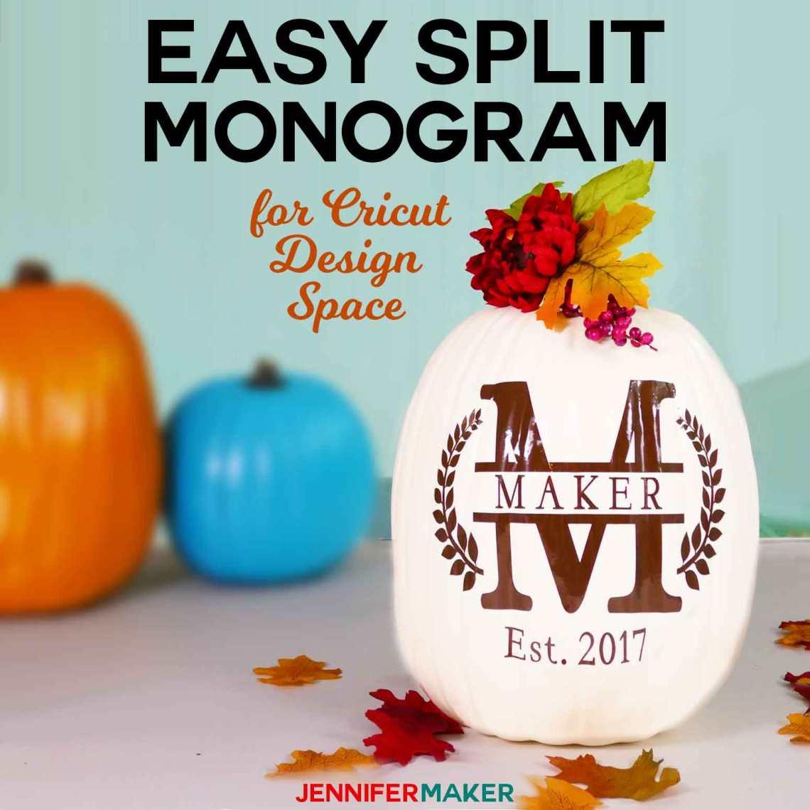 Download Cricut Split Monogram Tutorial + Free SVG! - Jennifer Maker