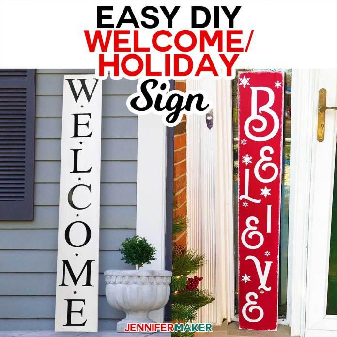 Easy Vertical Welcome Sign Reversible For The Holidays Jennifer Maker