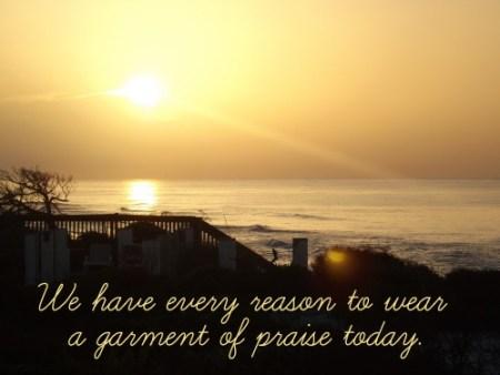 wear a garment of praise