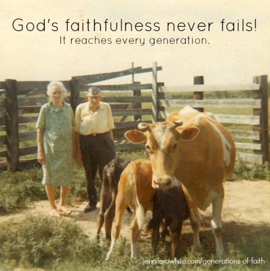 God is faithful to every generation