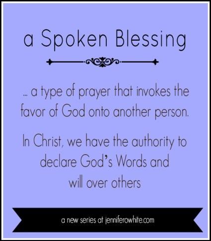 blog series spoken blessings