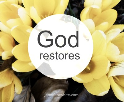 Know God is the One Who Restores