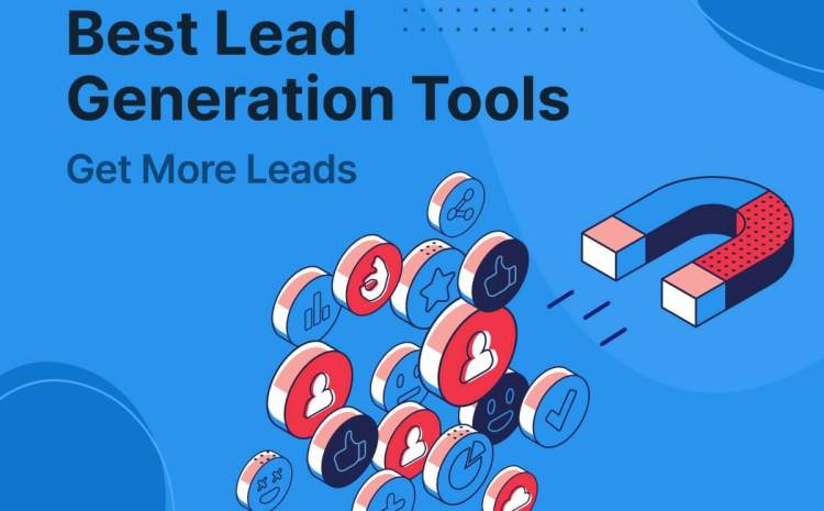 Top Lead Generation Tools of 2021