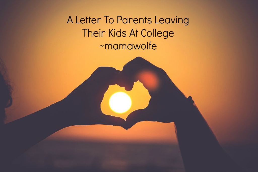 A Letter To Parents Leaving Their Kids At College