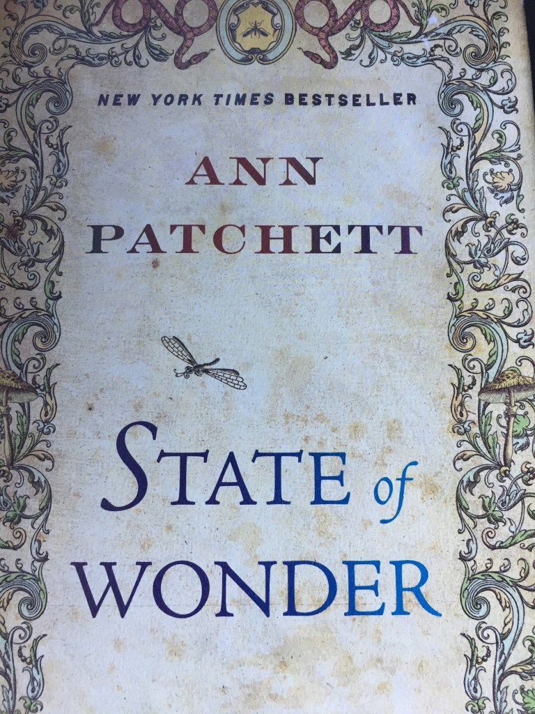 State of Wonder by Ann Patchett: An Unforgettable Book
