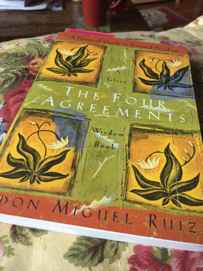 Four Agreements and Trying To Be Real