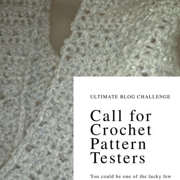 """Pinterest image of a close-up of a light blue cowl on a semi-transparent white dress form. A whit text box in the lower right corner says, """"Ultimate Blog Challenge. Cal for Crochet Pattern Testers. You could be one of the lucky few To get a pattern before it's released to the world at large."""""""