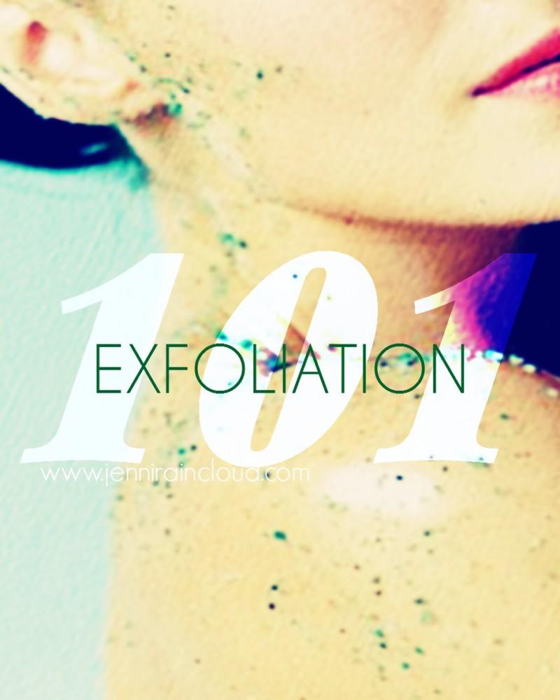 Exfoliation 101