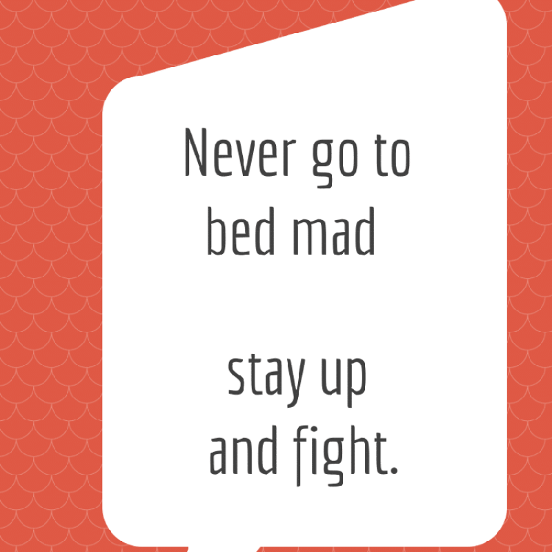 "Funny Quotes for Valentine's Day on orange background ""never go to bed mad, stay up and fight"""