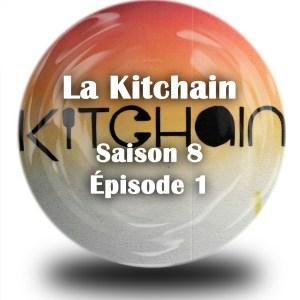 kitchain saison 8 episode 1