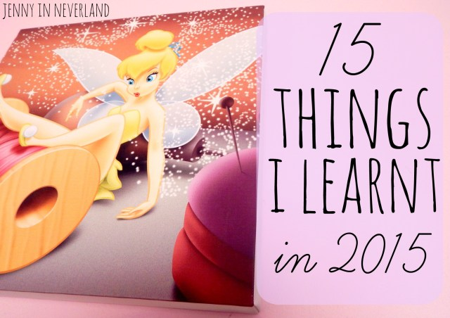 15 Things I Learnt In 2015