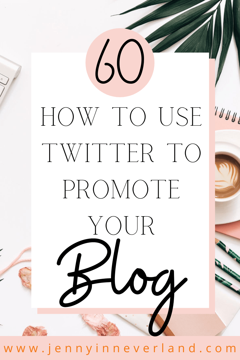 how to use twitter to promote your blog