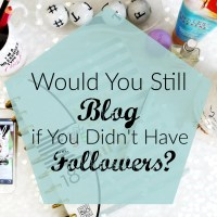The Influence of Followers: Would You Still Blog if You Didn't Have Them?