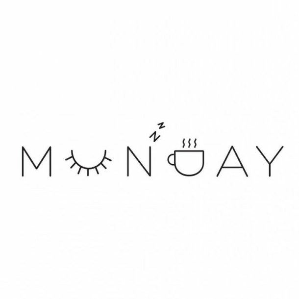monday blues vibes coffee sleep sun