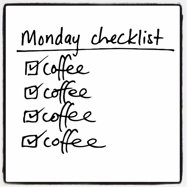 monday checklist coffee