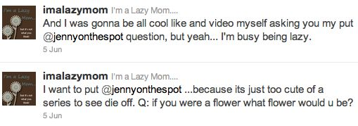 @imalazymom puts Jenny on the spot